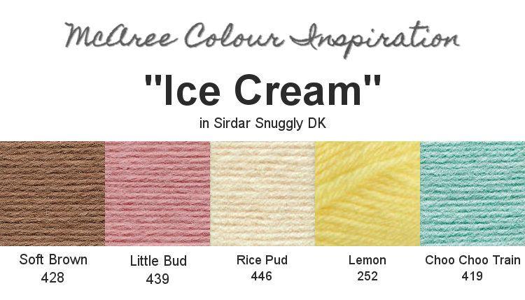 ICE CREAM | Sirdar Snuggly DK | Palettes | Pinterest | Hielo