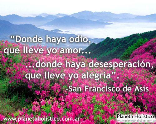 Frase De San Francisco De Asis Frases Con Reflexiones Pinterest