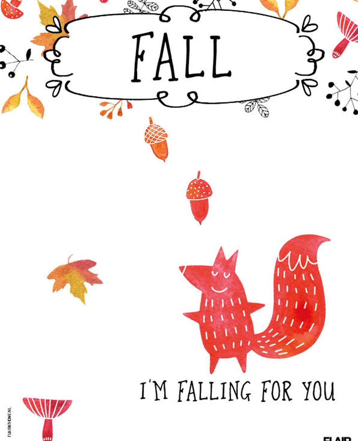 Fall, i'm falling for you   Flair 44 (2015)   #FlairNL #FlairQuote Flairathome.nl