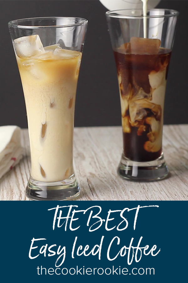 How To Make The Best Easy Iced Coffee By The Cookie Rookie Homemade Iced Coffee Is An Easy Recipe To Iced Coffee At Home How To Make Ice Coffee Coffee Recipes