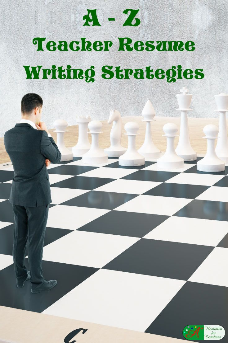 A z teacher resume writing strategies and tips for 2021