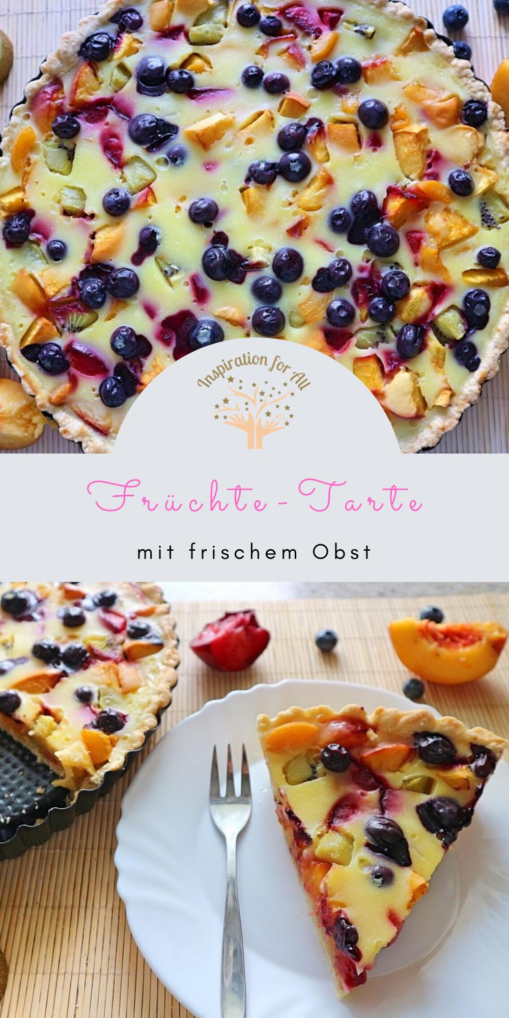 Obst-Beeren-Tarte – Rezept für fruchtige Geschmacks- & Farbexplosion