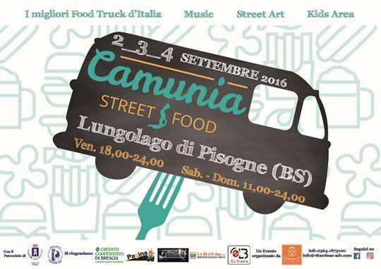 Camunia Street Food a Pisogne http://www.panesalamina.com/2016/47956-camunia-street-food-a-pisogne.html
