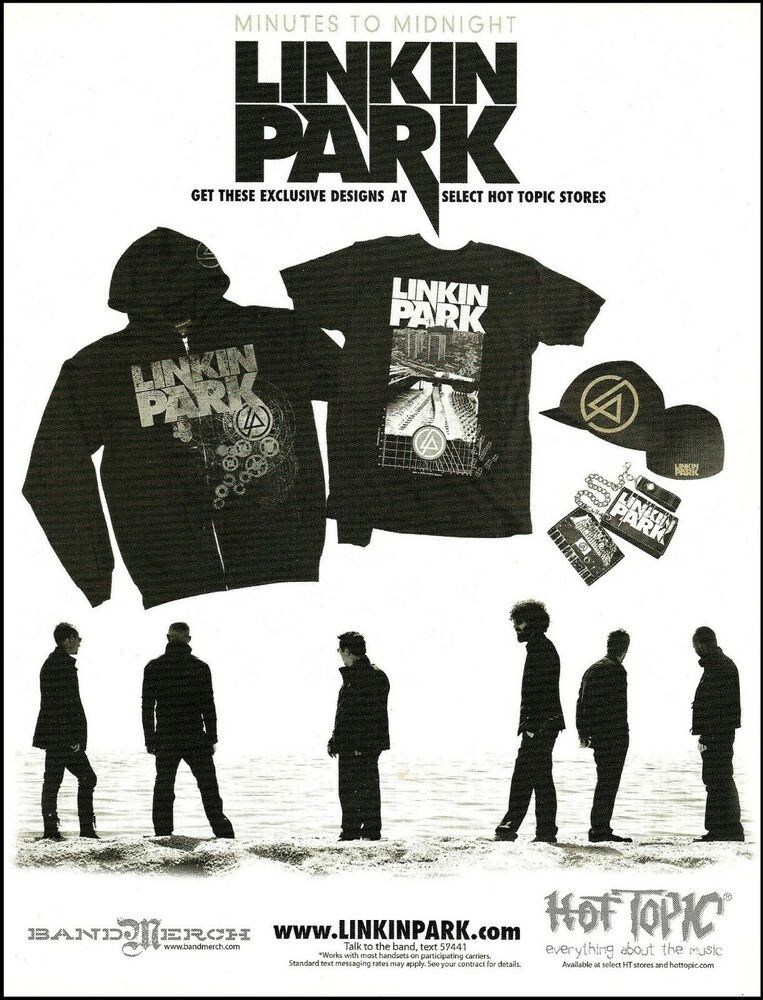Linkin Park 2006 Minutes To Midnight Tour Ad Hot Topic Clothing Advertisement In 2020 Clothing Advertisements Hot Topic Linkin Park