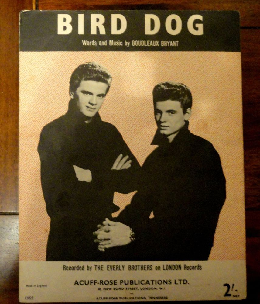 EVERLY BROTHERS BIRD DOG LONDON SHEET MUSIC UK ORIG EX SUPERB L@@K | Music covers, Sheet music, Brother