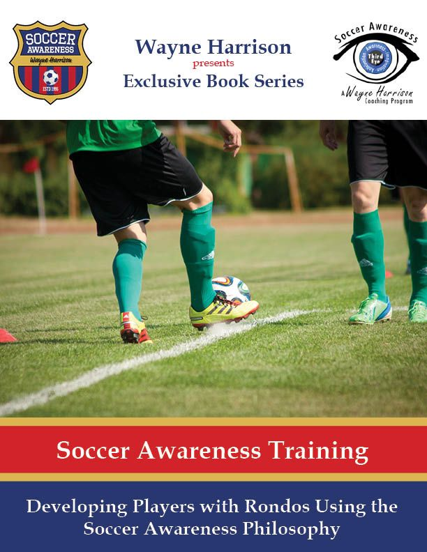 Developing Players With Rondos Using The Soccer Awareness Philosophy Amplified Soccer Training Soccer Soccer Training Soccer Coaching