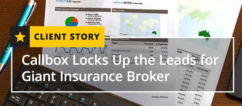 Callbox Locks Up The Leads For Giant Insurance Broker Insurance