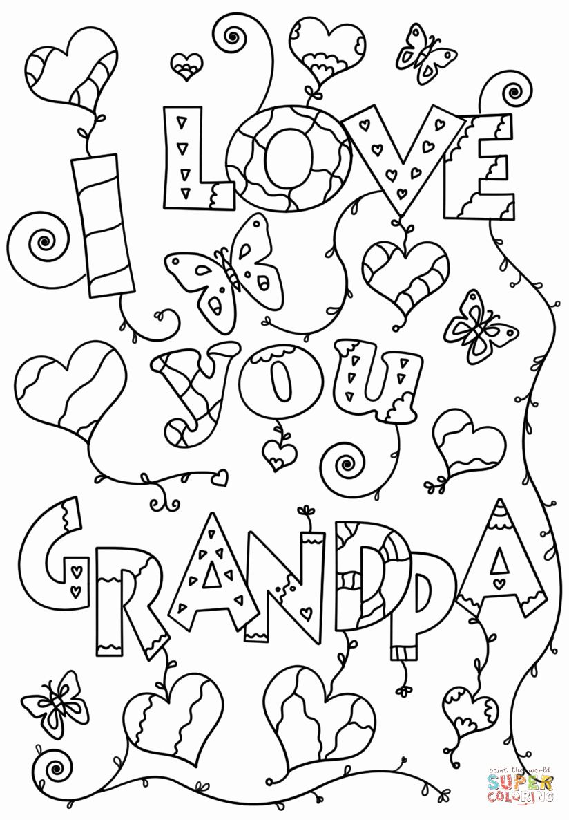 Happy Birthday Grandpa Coloring Page Beautiful I Love You Grandpa