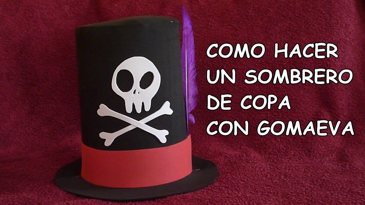 más fotos online para la venta chic clásico DIY-COMO HACER UN SOMBRERO DE COPA CON GOMA EVA / DIY- HOW ...