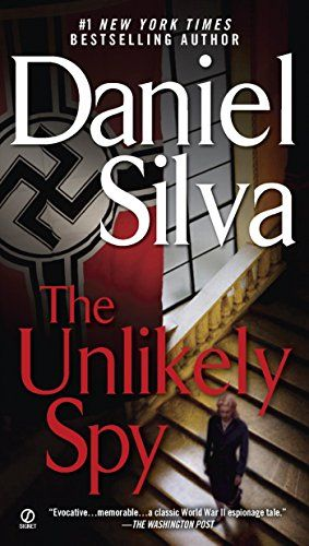 The Unlikely Spy By Daniel Silva Https Www Amazon Com Dp B001mv0ggy Ref Cm Sw R Pi Dp U X I Nxbb0a89a44 Daniel Silva Books Daniel Silva Thriller Books