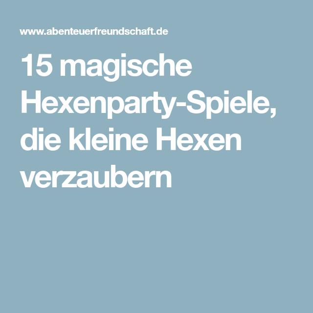 Hexenparty Spiele