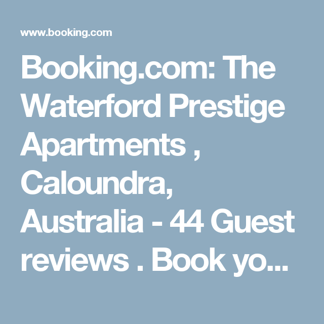Apartments In Waterford Mi: Booking.com: The Waterford Prestige Apartments , Caloundra