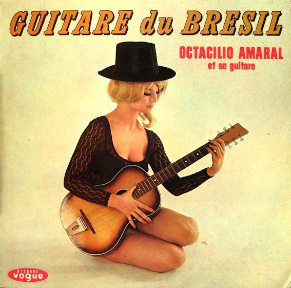 Octacilio Amaral - Guitare Du Brésil - Octacilio Amaral Et Sa Guitare (Vinyl, LP) at Discogs