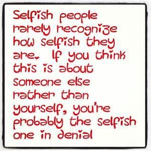 Greedy People Quotes Bing Images Selfish People Quotes Greedy People Quotes Selfish Quotes