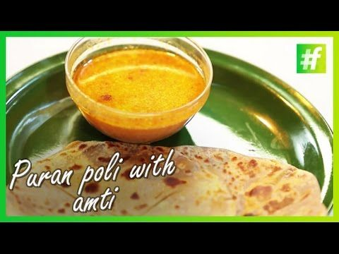 #fame food - Makar Sankranti Special - Puran Poli with Amti - By Meneka Arora - YouTube