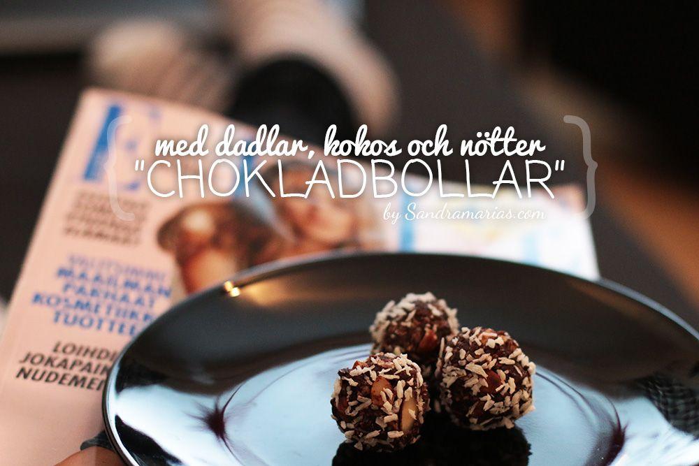 Sockerfria chokladbollar!   Sandra Ahlskog - Sandramarias.com / Foto, pyssel och vardagsbabbel
