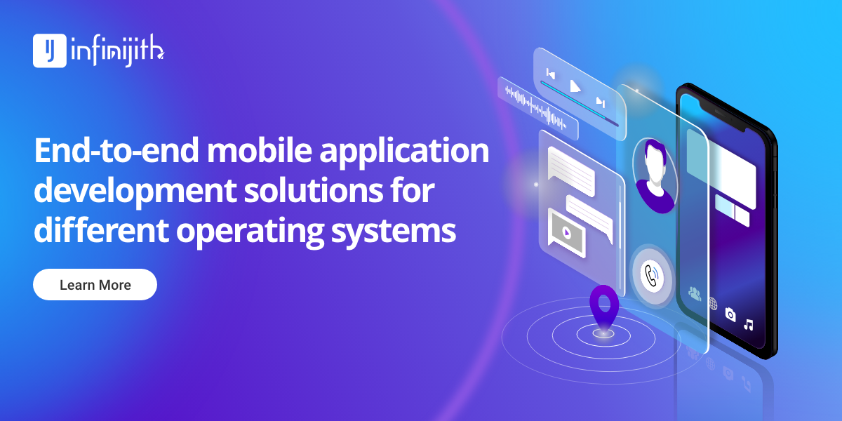 Looking for MobileAppDevelopment service? Infinijith