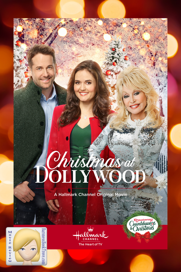 Christmas At Dollywood Baroness Book Trove Hallmark Christmas Movies Hallmark Channel Christmas Movies Hallmark Movies Romance