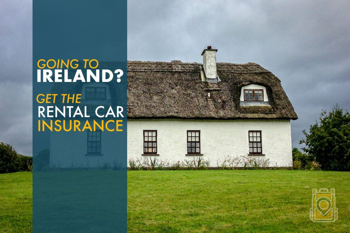 Going To Ireland Get Rental Car Insurance Car Insurance Rental