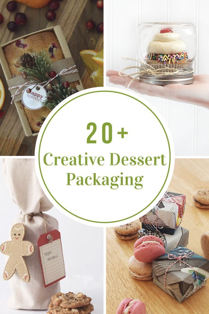 Creative Ways to Package Holiday Desserts | Gift Ideas | Pinterest ...