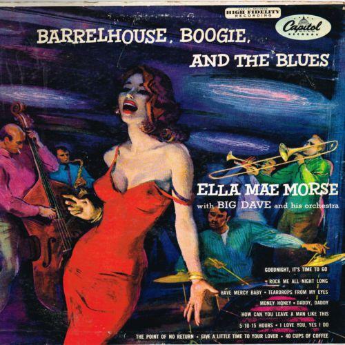 ELLA MAE MORSE barrelhouse ,boogie and the blues U.S. CAPITOL LP T-513_orig1955