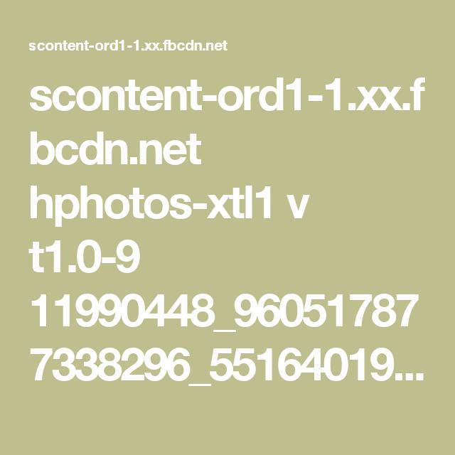 scontent-ord1-1.xx.fbcdn.net hphotos-xtl1 v t1.0-9 11990448_960517877338296_5516401966193484677_n.jpg?oh=3ed68009ef96a5a4b842f4e2ef4b2722&oe=56677CF0