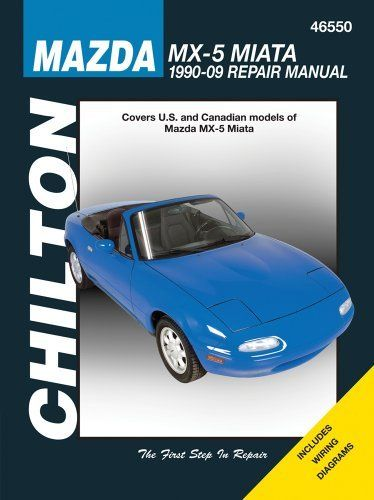 Mazda Mx 5 Miata 1990 2009 Chilton S Total Car Care Repair Manual By Chilton 21 93 Series Chilton S Total Car Care Repai Mazda Mx5 Miata Mazda Mx5 Miata