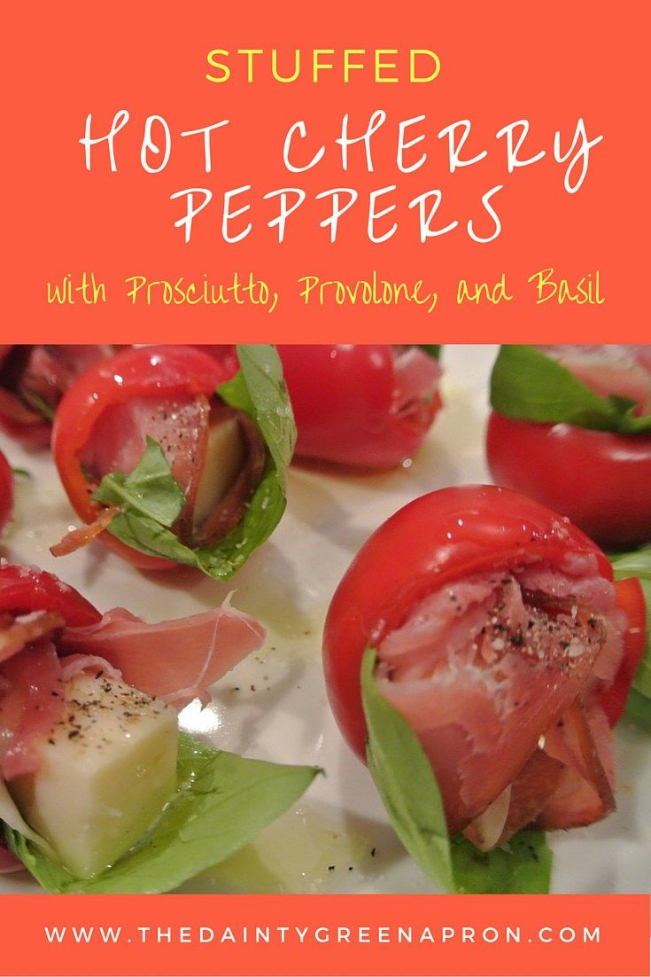 Stuffed Hot Cherry Peppers With Prosciutto Provolone And Basil Hot Cherry Peppers Stuffed Peppers Cherry Pepper Recipes