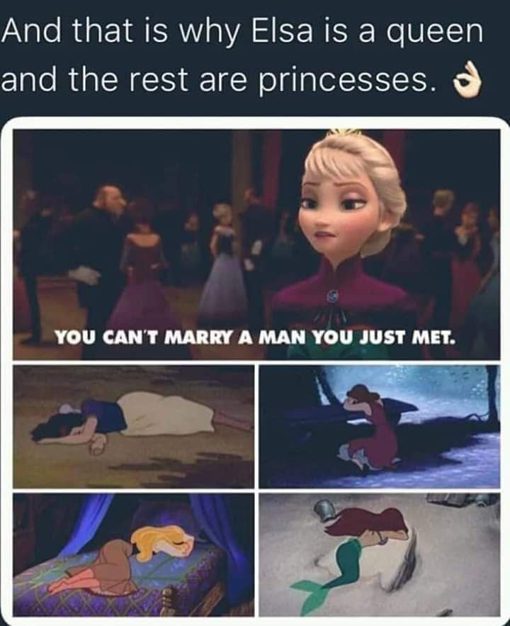 And That Is Why She Is A Queen Funny Disney Jokes Disney Jokes Funny Relatable Memes