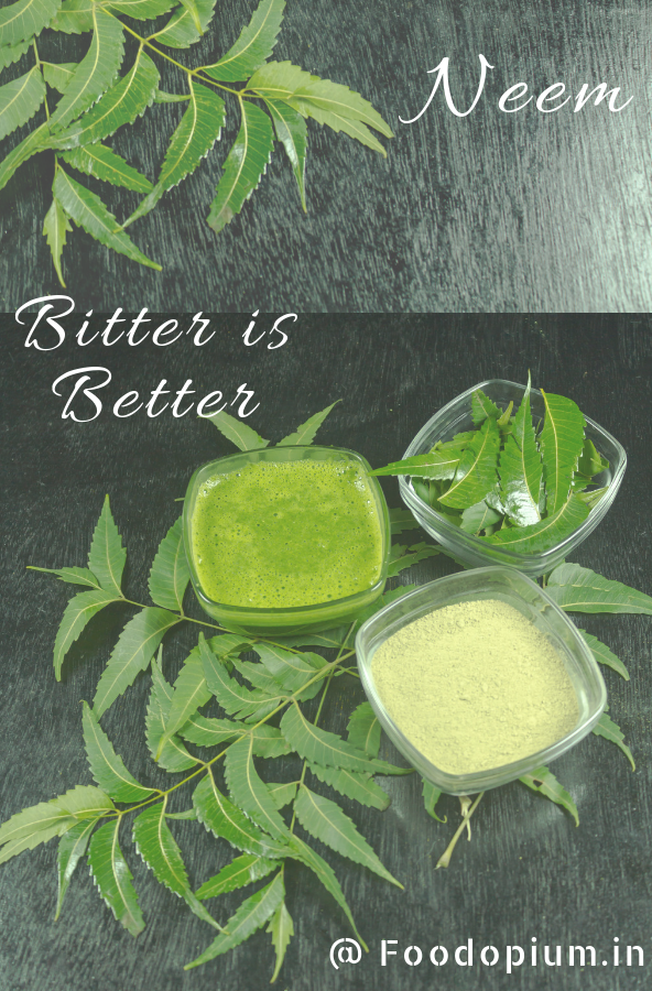 Neem Bitter is Better How to stay healthy, Healthy