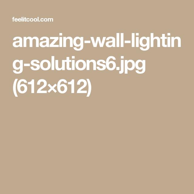 amazing-wall-lighting-solutions6.jpg (612×612)