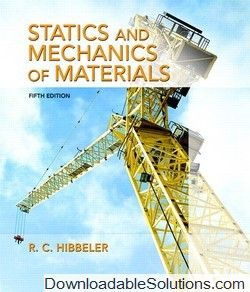 Solutions manual for statics and mechanics of materials 5th edition solutions manual for statics and mechanics of materials 5th edition russell c hibbeler download answer fandeluxe Gallery