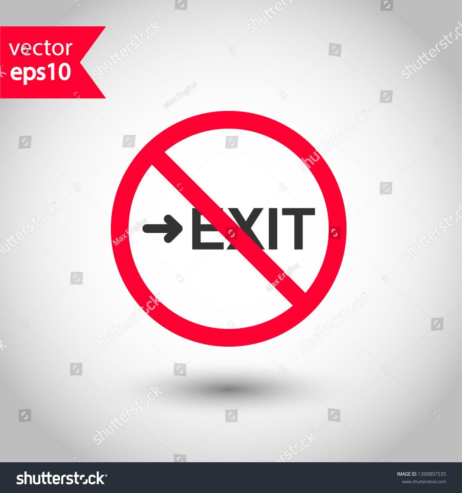Prohibited exit vector icon. No entry icon. Forbidden exit