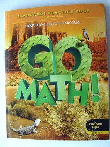 Go Math Student Practice Book Grade 5 By Houghton Mifflin Harcourt Http Www Amazon Com Dp 054758816x Ref Cm Sw R Pi Dp Whknsb1f0hh Go Math Math Books Math