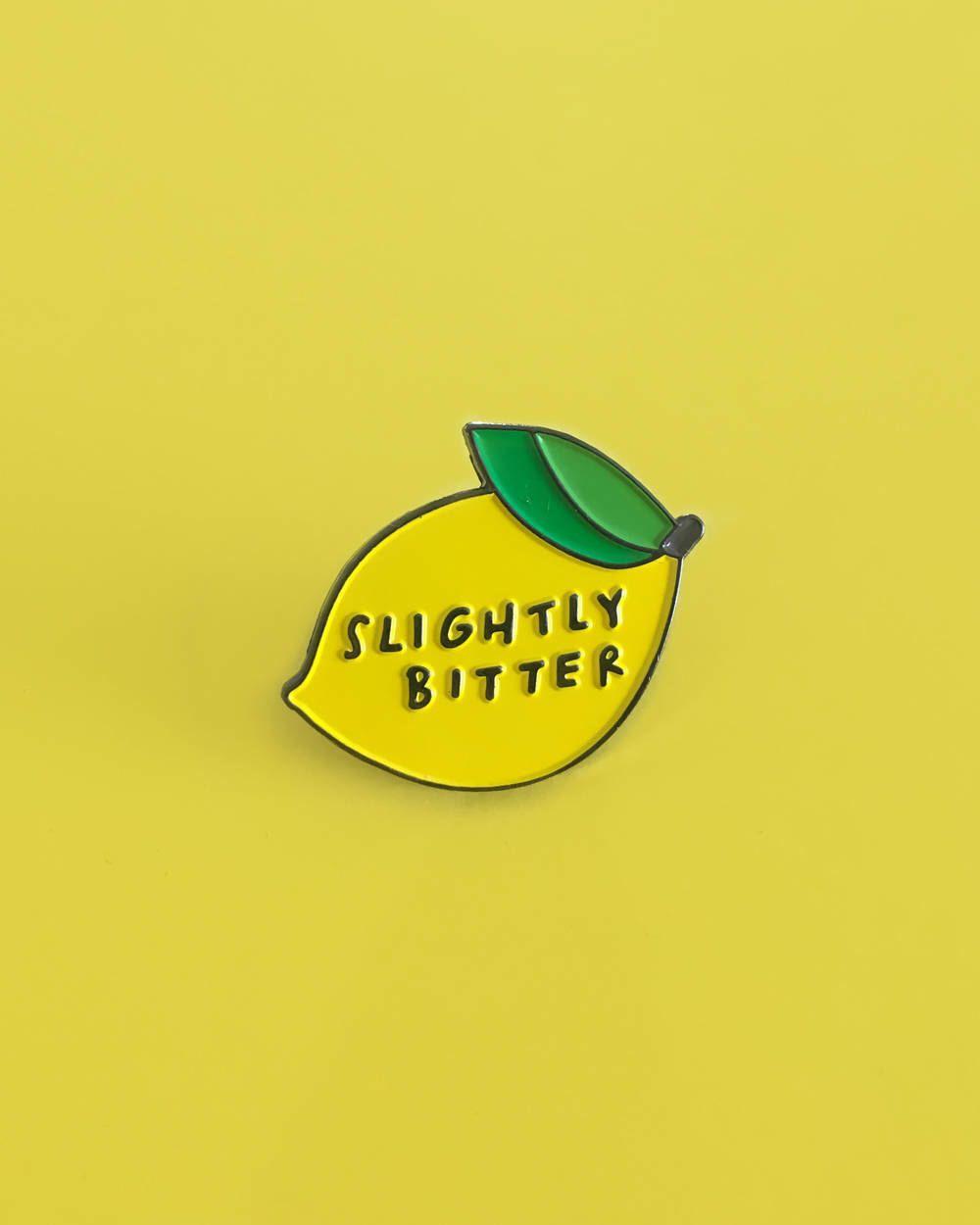 The OG Slightly Bitter, enamel pin in 2019 | PIN BACKS&BUTTONS