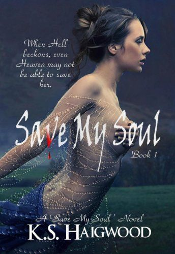 Save My Soul by K. S. Haigwood, http://www.amazon.com/dp/B007LB76A8/ref=cm_sw_r_pi_dp_CVE9tb17VH8EC