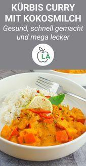 Kürbis Curry mit Kokosmilch - Veganes Fitness Rezept -  - #Curry #FITNESS #Kokosmilch #Kürbis #mit #...