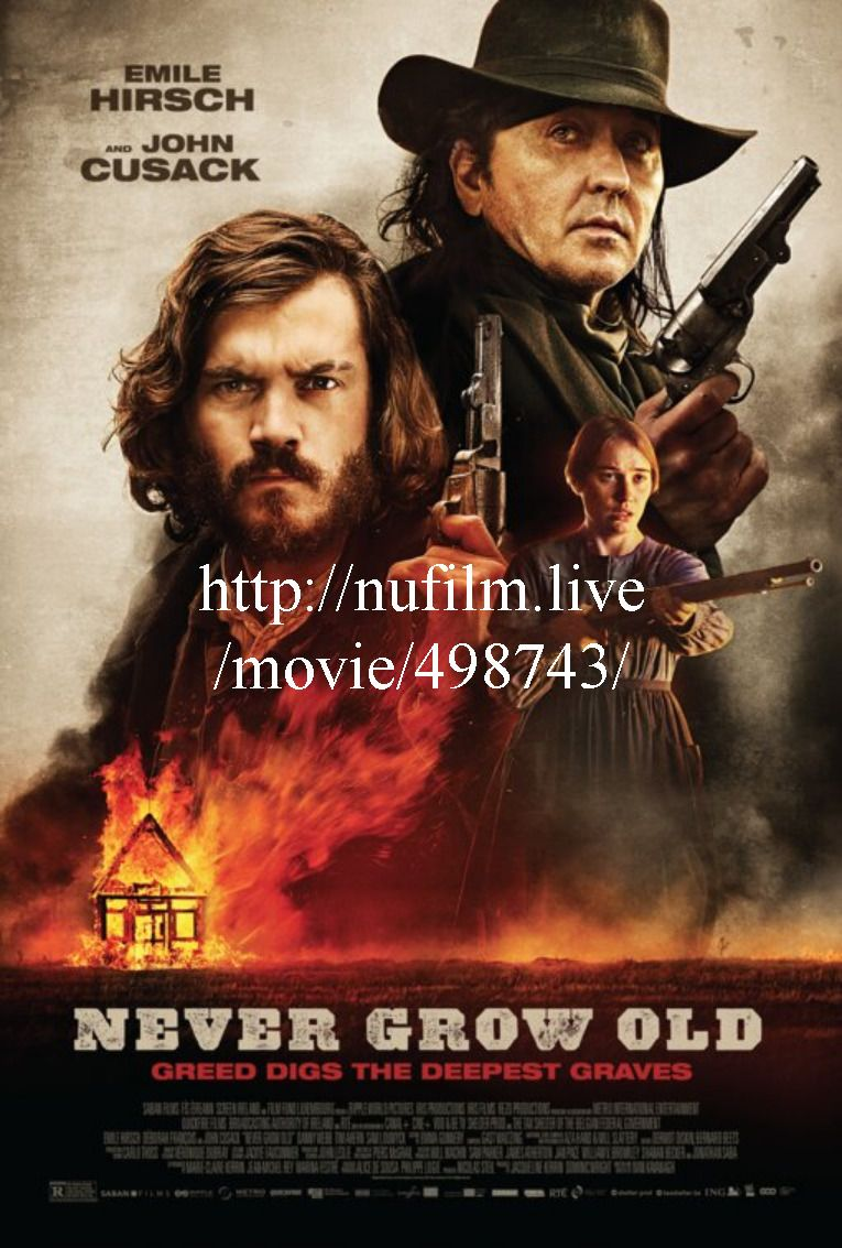 Regarder Vf Never Grow Old 2019 En Francais Streaming Complet Gratuit Gqpb Film Lama Bioskop Sinema