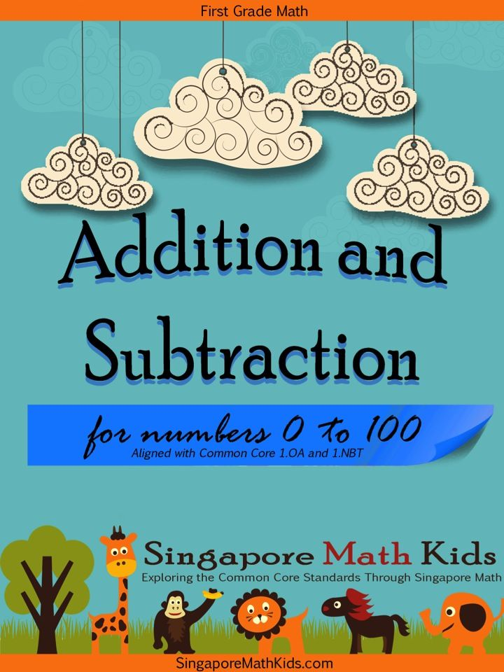 Singapore Math Kids This Is A Set Of Worksheets For 1st Grade Addition And Subtraction For Numbers To 10 Addition And Subtraction Singapore Math Math In Focus