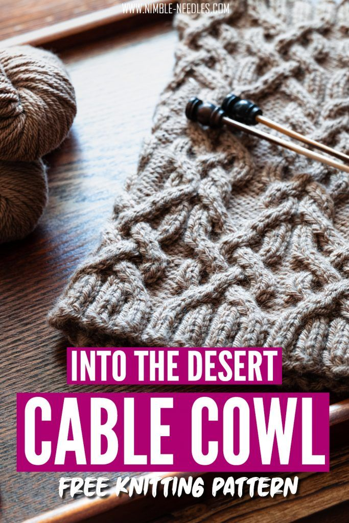 The into the desert cable cowl. A fun and free knitting ...