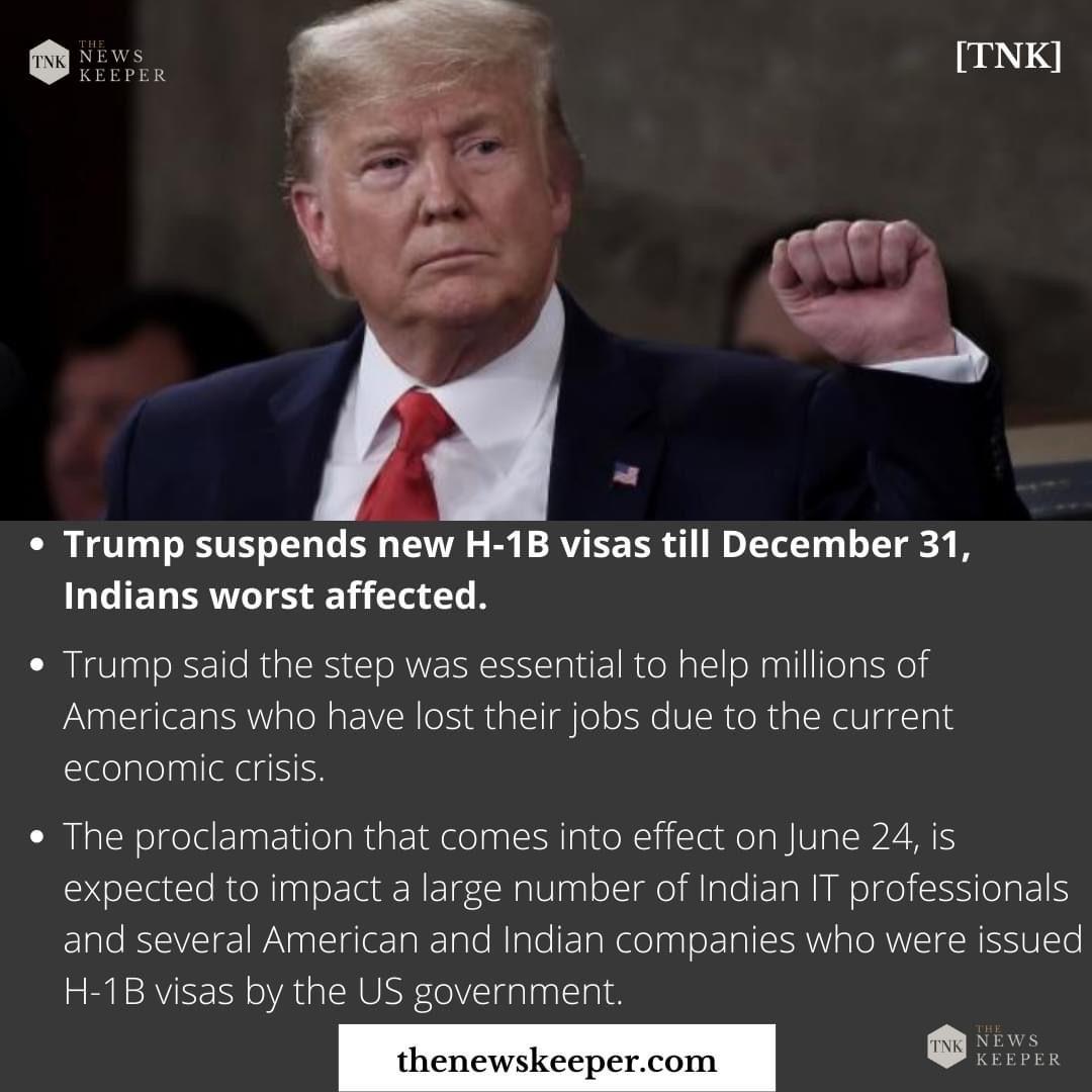Trump suspends new H1B visas till December 31, Indians