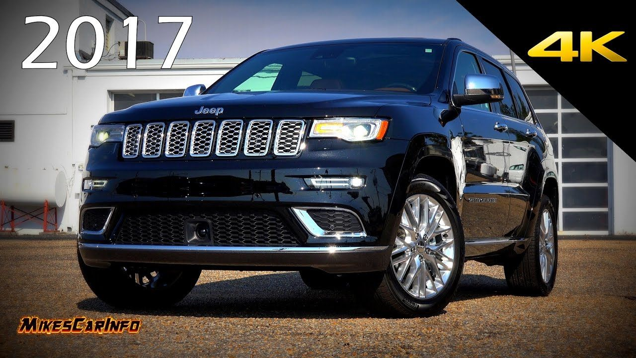 Jeep Summit 2017 >> 2017 Jeep Grand Cherokee Summit Ultimate In Depth Look In