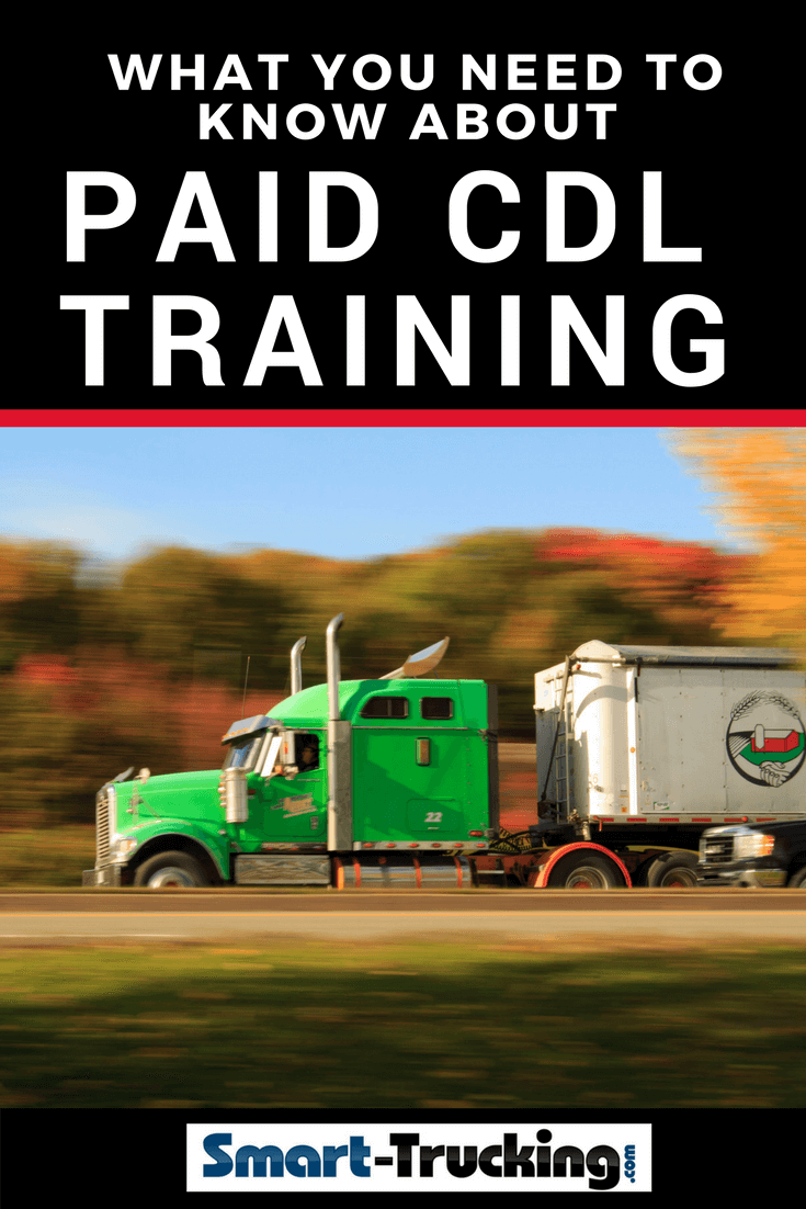 everything you u0026 39 ll want to know about paid cdl training