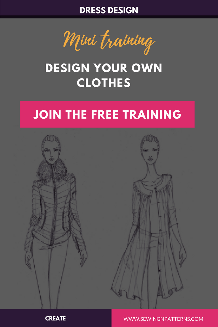 Learn How To Design Your Own Clothes Design Your Own Clothes Design Your Own Fashion Sewing