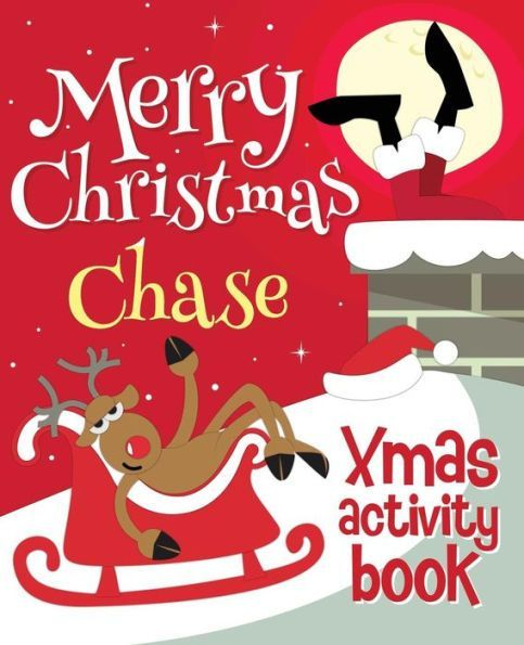 Chase Christmas Eve Hours.Merry Christmas Chase Xmas Activity Book Personalized