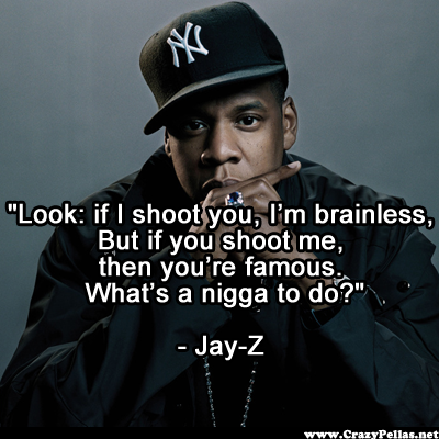 Name:  jay-z brainless shoot me famous.png  Views: 0  Size:  190.1 KB