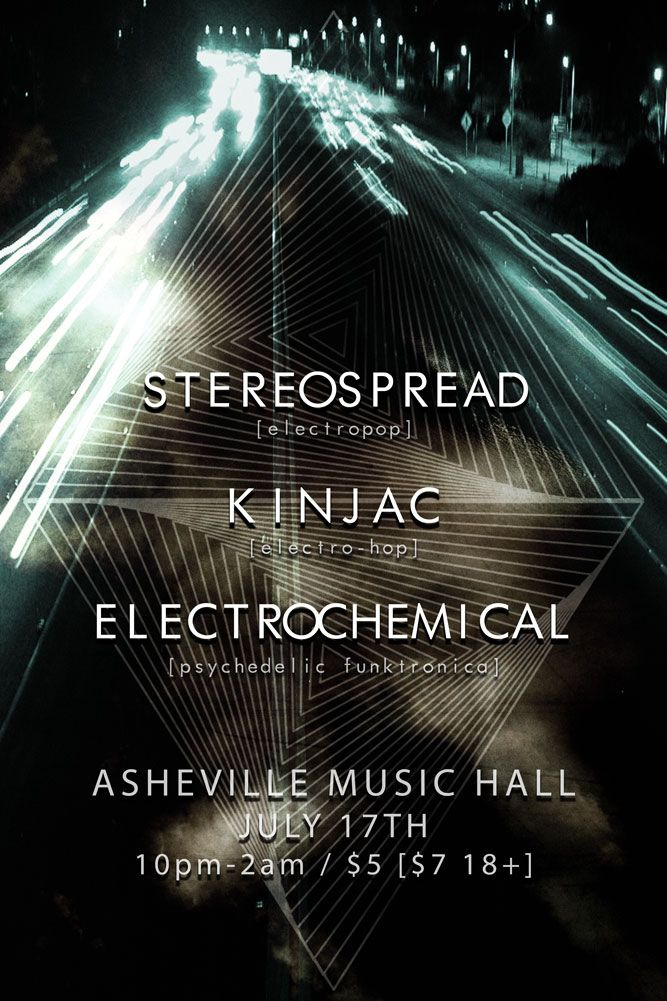 One Stop at Asheville Music Hall - STEREOSPREAD, Kinjac, Electrochemical