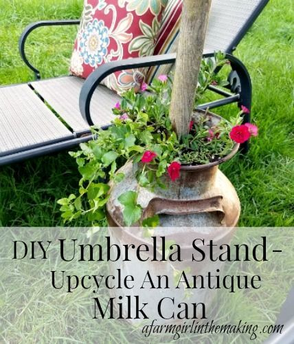 DIY Umbrella Stand - Upcycle An Antique Milk Can | A Farm Girl in the Making