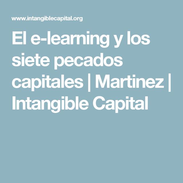 El e-learning y los siete pecados capitales | Martinez | Intangible Capital