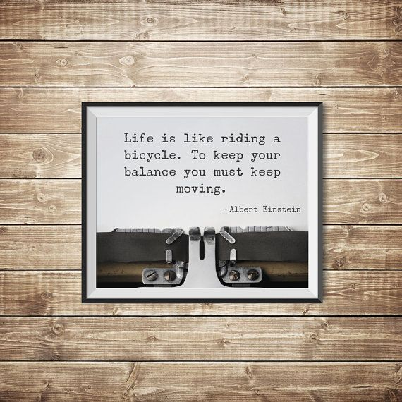 Albert Einstein Quote, Inspirational Quote, Bike Print, Life is Like Riding a Bicycle, Popular Quotes, Printable Poster on Etsy, €4,73
